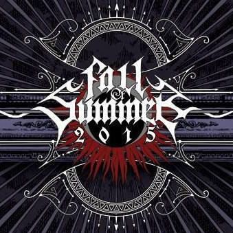 Fall of Summer 2015 : annonce finale