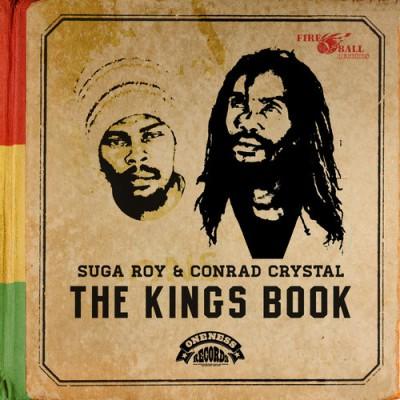 Suga Roy & Conrad Crystal – The Kings Book