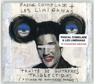 Pascal Comelade + Les Liminanas – Traité de guitarres triolectiques (à l'usage des portugaises ensablées)