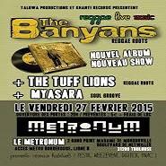 The Banyans, The Tuff Lions et MyaSara @ Metronum