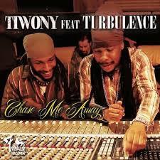 Tiwony feat.Turbulence – Chase Me Away