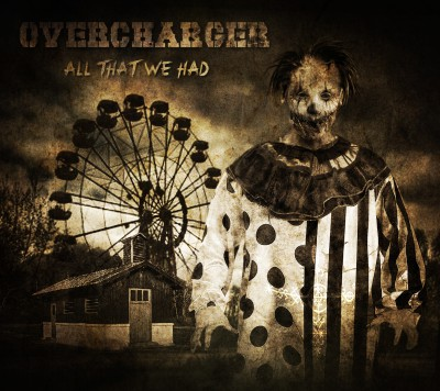 Overcharger – All That We Had