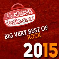 Le Big Very Best Of Rock 2015 de La Grosse Radio