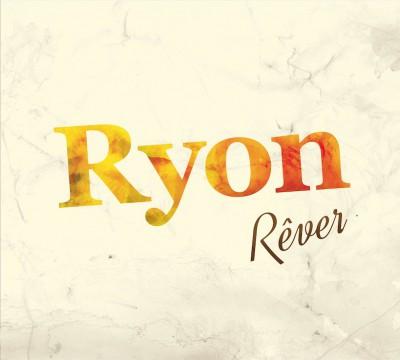 Ryon – Rêver
