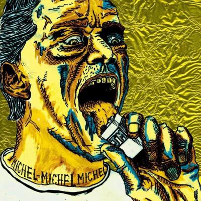 Johnny Mafia – Michel, Michel, Michel