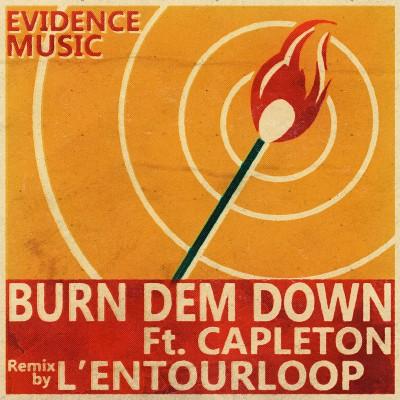 L'Entourloop ft Capleton – Burn dem down