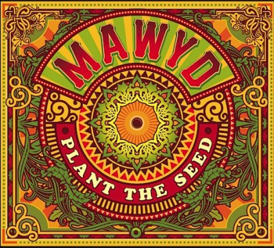 Mawyd – Plant the Seed