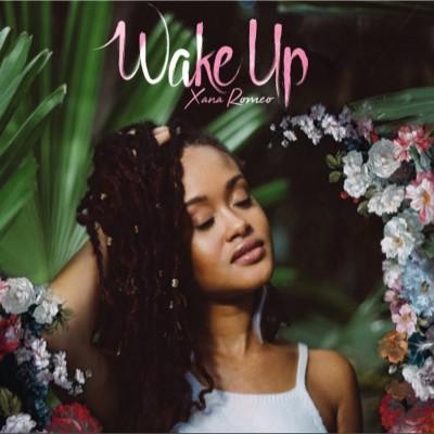 Xana Roméo – Wake Up