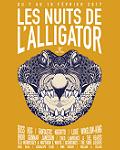 Festival Itinérant les nuits de l'Alligator du 07 au 18/02/2017 La Maroquinerie Paris + Province