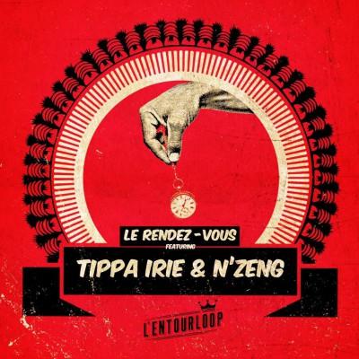 L'Entourloop ft Tippa Irie & N'Zeng – Le Rendez-Vous