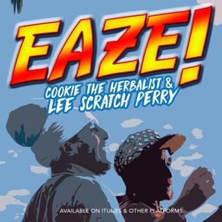 Cookie The Herbalist & Lee Scratch Perry – Eaze