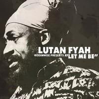 Lutan Fyah – Let Me Be, single