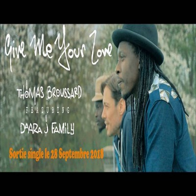Thomas Broussard ft Daara J Family – Give Me Your Love