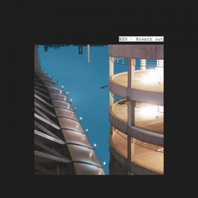 KSD  – Breath Out