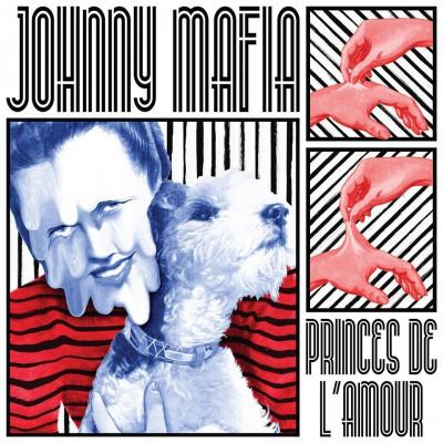 Johnny Mafia – Princes de l'Amour