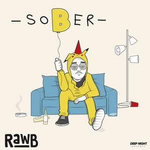 RawB – Sober