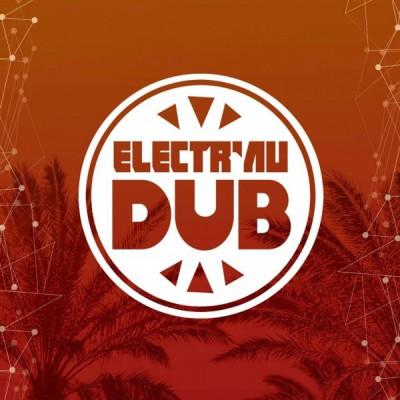 Electr'au Dub Festival – 2 & 3 août 2019