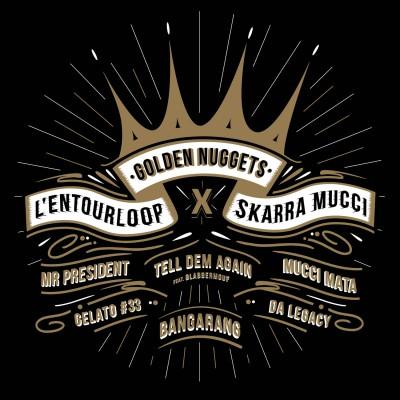 L'Entourloop & Skarra Mucci – Mucci Mata