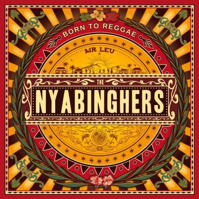 Mister Leu & The Nyabinghers – Born To Reggae
