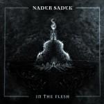 Nader Sadek – In the Flesh