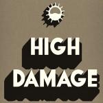 High Tone Meets Brain Damage – High Damage