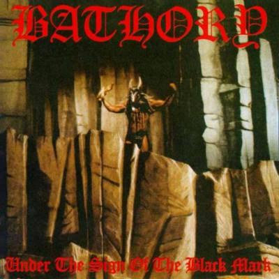 Bathory – Under the Sign of the Black Mark (1987)