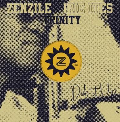 Trinity & Zenzile & Irie Ites – No Worry Yourself
