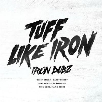 Iron Dubz feat. Daddy Freddy – Bun Babylon