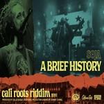 SOJA – A Brief History / Cali Roots Riddim 2020