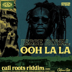Jesse Royal – Ooh Lala (Cali Roots Riddim)