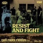 Dub Inc – Resist and Fight / Cali Roots Riddim 2020