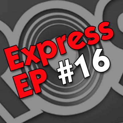 Express EP #16 : Love Fame Tragedy, Al Qasar, Tia Carrera, Brane, Dead Myth