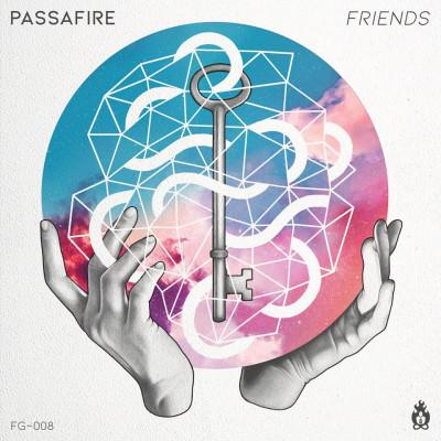 Passafire – Friends