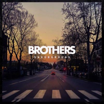 OnDubGround – Brothers