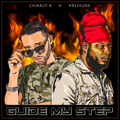Charly B x Pressure Busspipe – Guide My Step