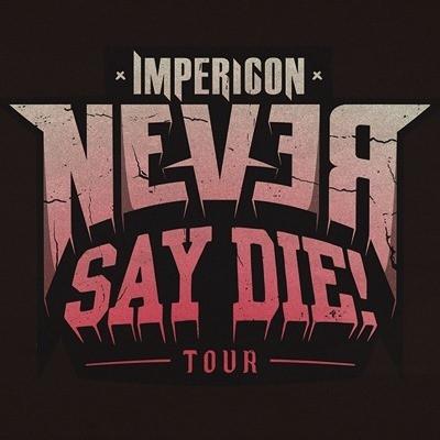 La tournée Impericon : Never Say Die! est annulée