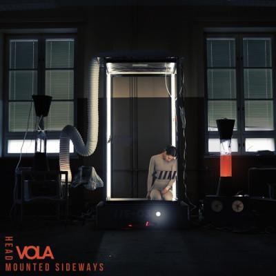 Vola – Head Mounted Sideways