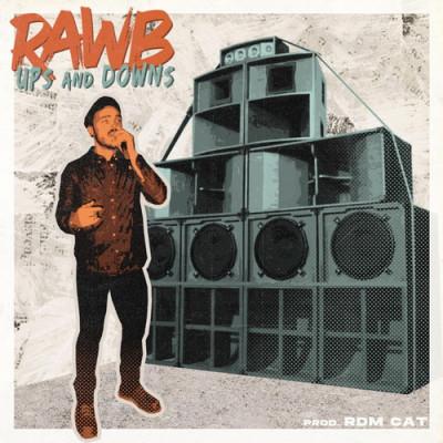 Rawb – Ups & Downs