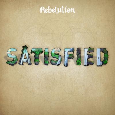Rebelution – Satisfied,  single