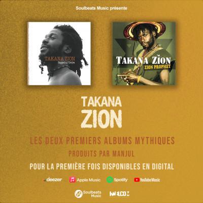 Takana Zion, numérisation des 2 premiers albums