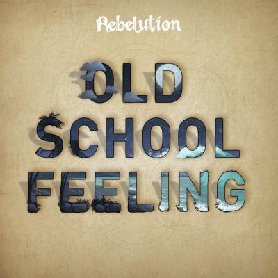 Rebelution Nouveau clip et single : Old School Feeling