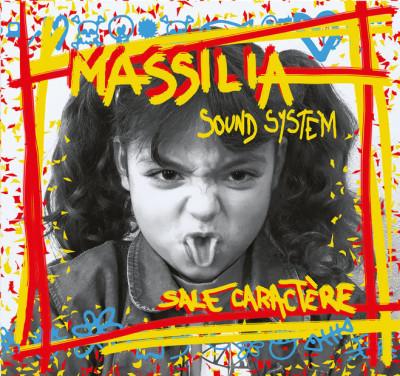 MASSILIA SOUND SYSTEM – Single, Sale Caractère
