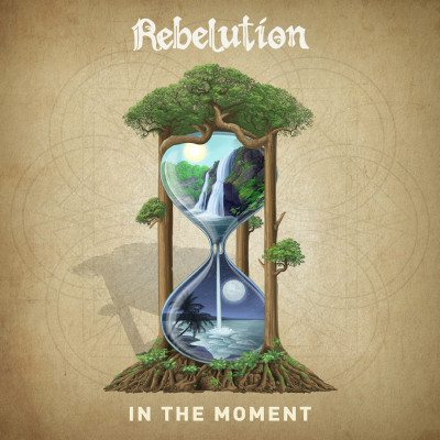 Rebelution – In The Moment