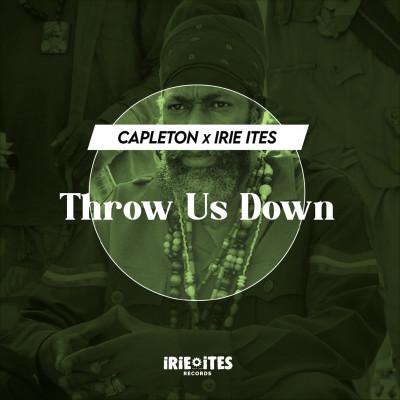 Capleton X Irie Ites – Throw Us Down