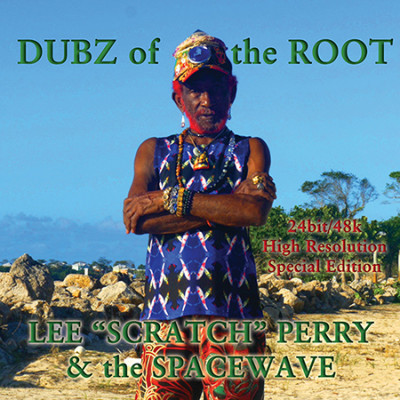 Lee «Scratch» Perry & The spacewave – Dubz of the Root
