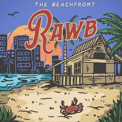Entretien avec Rawb – The beachFront