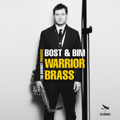 Bost & Bim – Warrior Brass :