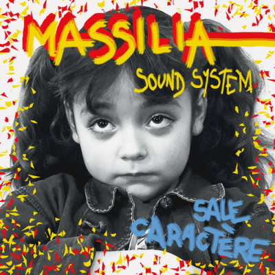 Massilia Sound System – Sale Caractère , le clip