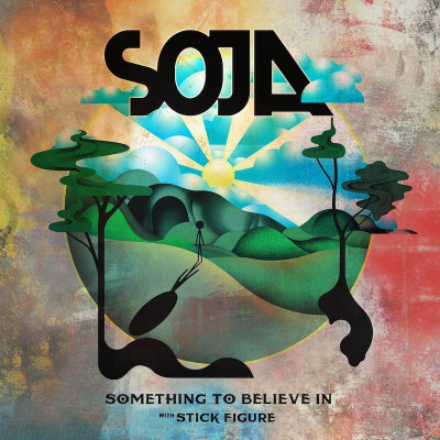 SOJA – Something To Believe In Feat. Stick Figure  single et Clip