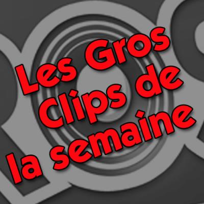 Les Gros clips 2021 #24